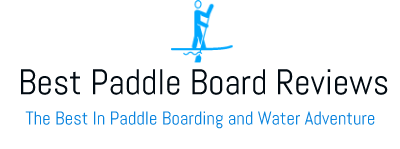 Best Paddle Board Reviews