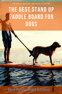 best stand up paddle board for dogs