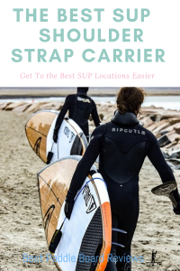 The Best SUP Shoulder Carrier Strap
