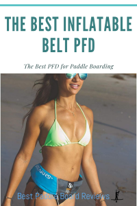 The Best Inflatable PFD for Stand Up Paddle Boarding - Stay Safe with the smallest life jacket