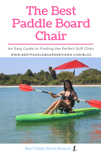 The Best Stand Up Paddle Board Chair
