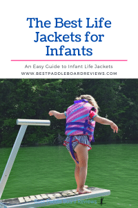 The Best Life Jackets for Infants - A guide to help find the best PFD for your kids