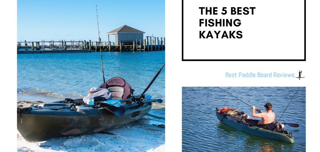 The Best Fishing Kayak for Anglers